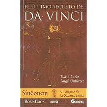 El Ultimo Secreto De Da Vinci/ The Last Secret of Da Vinci