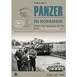 Panzer en Normandie - Histoire des équipages de char de la 116 Panzerdivision (Juillet-août 1944)