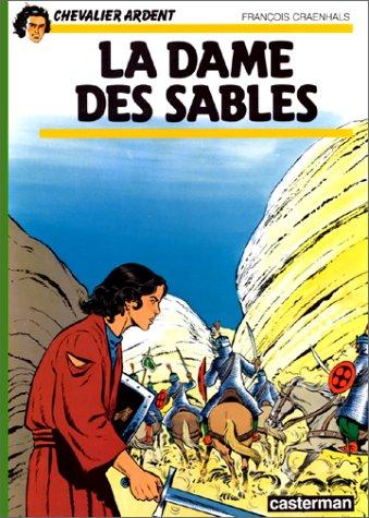 Chevalier Ardent, tome 8 : La Dame des sables