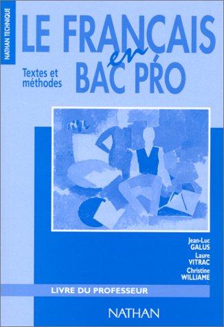 Le français en bac professionnel, 1996. Livre du professeur par Collectif