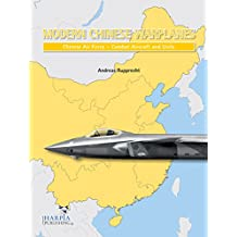 Modern Chinese Warplanes: Chinese Air Force - Combat Aircraf