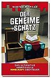 Der geheime Schatz: Das ultimative inoffizielle Minecraft-Abenteuer Bild