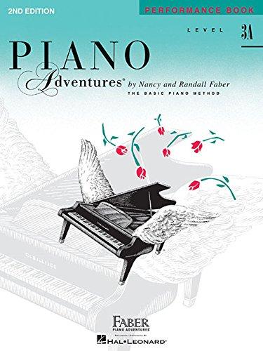 Piano Adventures Performance Book: Level 3A: Noten, Sammelband, Lehrmaterial für Klavier