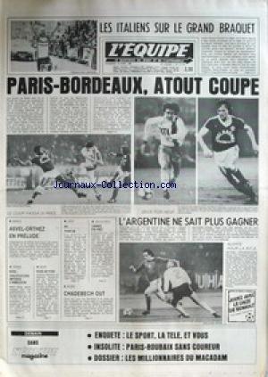 EQUIPE (L') [No 11174] du 16/04/1982 - LES ITALIENS SUR LE GRAND BRAQUET - PARIS - BORDEAUX - ASVEL - ORTHEZ - L'ARGENTINE NE SAIT PLUS GAGNER - CHADEBECH OUT - TENNIS - BORG - BOXE - JUDO - VOLLEY - CANNES. par Collectif