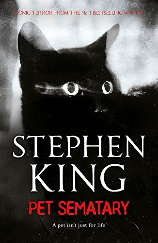 Pet Sematary: King's #1 bestseller - soon to be a major motion picture (Books Picture Motion)