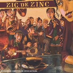 Zic De Zinc /Vol.1