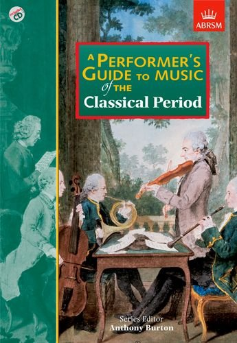 a-performers-guide-to-music-of-the-classical-period-performers-guides-abrsm