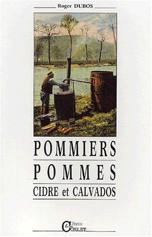 Pommiers, pommes, cidre et calvados. : Méthodes de travail vers 1920, nostalgie du temps d'autrefois