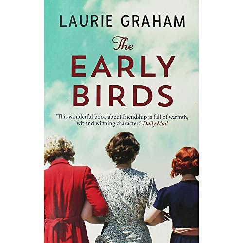 Laurie Graham The Early Birds (Laurie Bird)