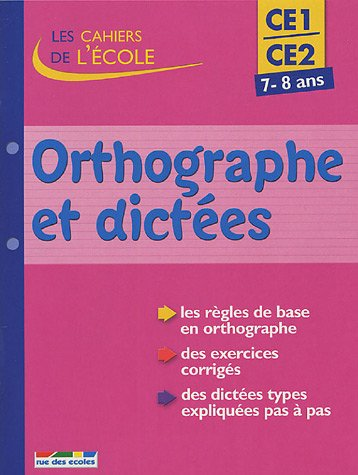 Orthographe et dictées CE1-CE2