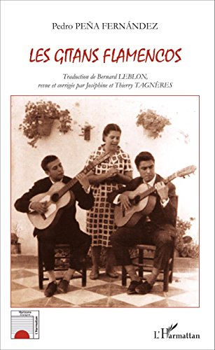 Gitans flamencos (Horizons Espagne) par  Pedro Peña Fernández