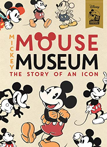 Mickey Mouse Museum: The Story of an Icon