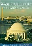 Washington, D.C.: Our Nation's Capital