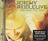 Songtexte von Jeremy Riddle - Prepare the Way