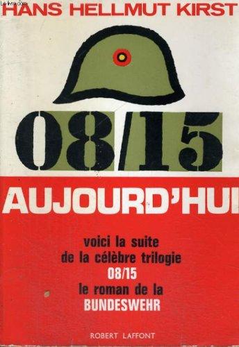 08/15 aujourd'hui. ( 08/15 heute ) .