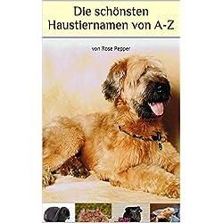 Die schönsten Haustiernamen von A-Z