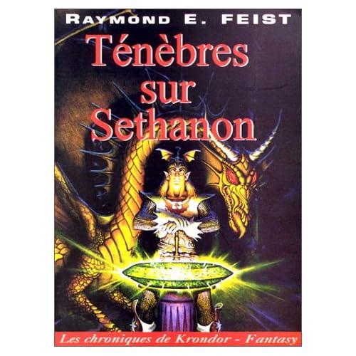 Les Chroniques de Krondor, tome 4 : Ténèbres sur Sethanon