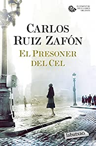 El Presoner del Cel par Carlos Ruiz Zafón