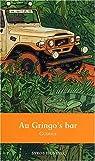 Au Gringo's bar par Gudule