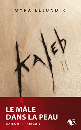 Kaleb - Saison II (R t. 2) par Myra ELJUNDIR