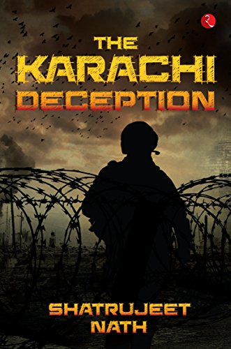 The karachi deception ebook shatrujeet nath amazon kindle store the karachi deception by nath shatrujeet fandeluxe Epub