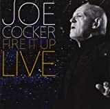 Joe Cocker: Fire It Up-Live (Audio CD)