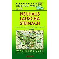 Wanderkarte Neuhaus, Lauscha, Steinach: Mit Katzhütte, Lichte, Piesau, Schmiedefeld, Steinheid, Haselbach und Scheibe…