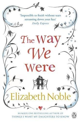 The Way We Were by Elizabeth Noble (2011-08-04)
