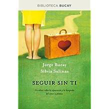 Amazon jorge bucay books biography blogs audiobooks kindle seguir sin ti divulgacin spanish edition fandeluxe Image collections