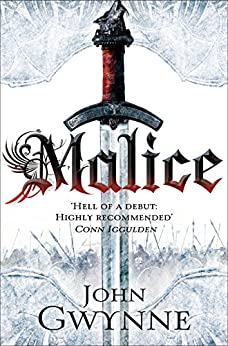 Malice (The Faithful and The Fallen Series Book 1) by [Gwynne, John]