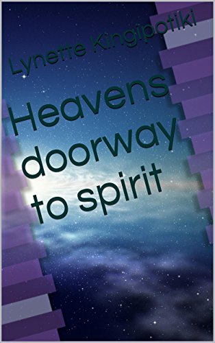 Heavens doorway to spirit