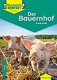 Der Bauernhof - Kopiervorlagen mit Arbeitsblättern (Werkstatt kompakt)