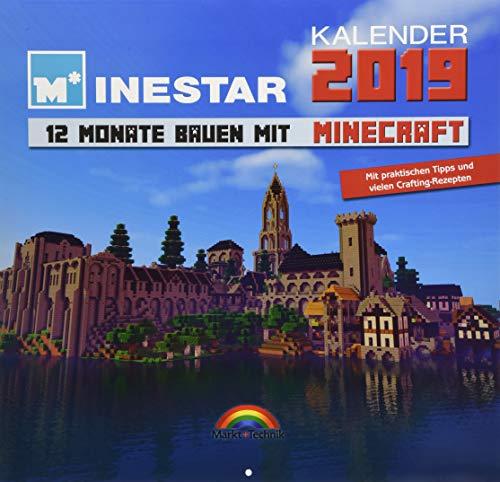 Kalender 2019 - 12 Monate Bauen mit Minecraft - Mit Spieletipps und vielen Crafting - Rezepten par Minestar Community