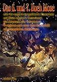 Das 6. und 7. Buch Mose - Oder der magisch-sympathische Hausschatz und Mosis magische Geisterkunst, das Geheimnis aller Geheimnisse - wortgetreu nach ... Handschrift mit erstaunlichen Abbildungen - Mose, Moses, Mosis
