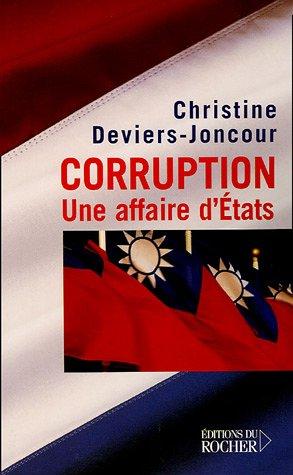 Corruption : Une affaire d'Etats par Christine Deviers-Joncour