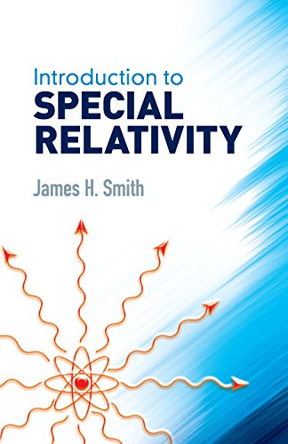 Introduction to Special Relativity (Dover Books on Physics) (English Edition) (Dover Smith)
