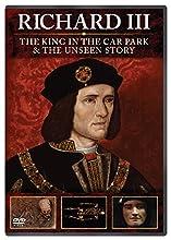 Richard Iii The King In The Carpark + Richard Iii The Unseen Story [Edizione: Regno Unito] [Edizione: Regno Unito]