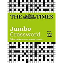 The Times 2 Jumbo Crossword Book 12: 60 of the World's Biggest Puzzles from the Times 2