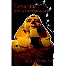 Tankhem: Seth & Egyptian Magick: Seth and Egyptian Magick