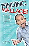 Finding Wallace