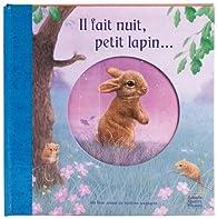 Il fait nuit, petit lapin... par Trévise