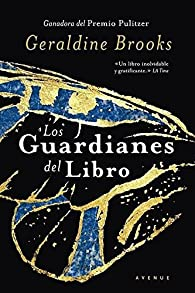 Los guardianes del libro par Geraldine Brooks