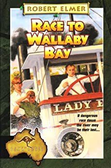 Race to Wallaby Bay (The Adventures Down Under Book 5) (English Edition) von [Elmer, Robert]