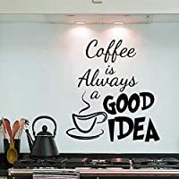 Removable PVC 35X40cm Coffee Is Always A Good Idea Wall Decals Vinyl Stickers Home Decoration DIY PVC Wall Art Living Room Kitchen Wall Sticker