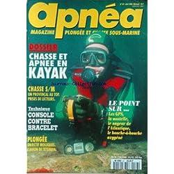APNEA [No 67] du 01/04/1995 - CHASSE ET APNEE EN KAYAK - TECHNIQUE - CONSOLE CONTRE BRACELET - CHASSE S - M - PLONGEE - L'AVION DE TETEMBIA - LES GPS - LA MOSTELLE - LE NAGEUR DE L'ATLANTIQUE - LE BOUCHE-ABOUCHE OXYGENE.