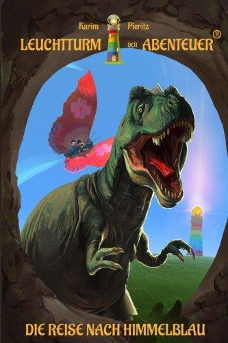 Leuchtturm der Abenteuer 01. Die Reise nach Himmelblau: Spannende, magische und lustige Kinderbuch-Reihe für Kinder ab 6 Jahren – Kinderbücher für Leseanfänger