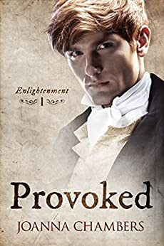 Provoked (Enlightenment) by [Joanna Chambers]