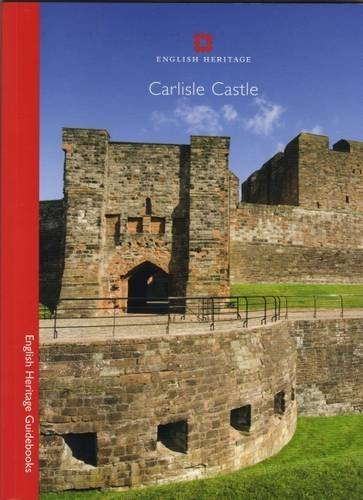 Carlisle Castle (English Heritage Guidebooks) by Henry Summerson (1-Jan-2008) Paperback