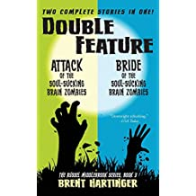 Double Feature: Attack of the Soul-Sucking Brain Zombies/Bride of the Soul-Sucking Brain Zombies (The Russel Middlebrook Series, Band 3)