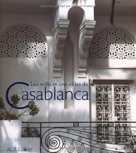 Les mille et une villes de Casablanca